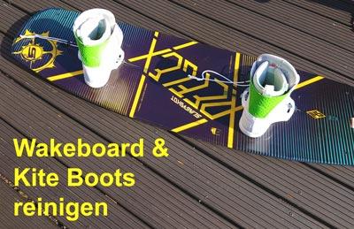 Wakeboard und Kite Boots reinigen